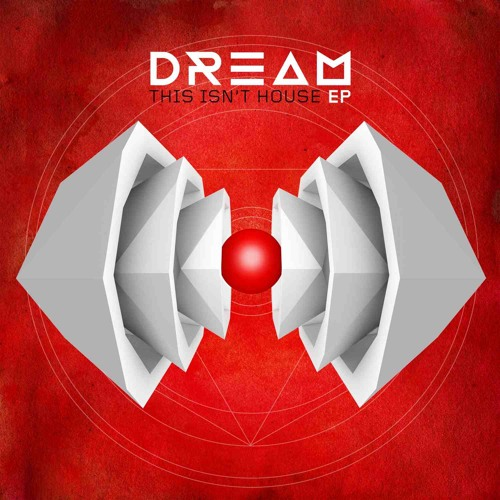 Dream - This Isn't House (LoBounce Remix)