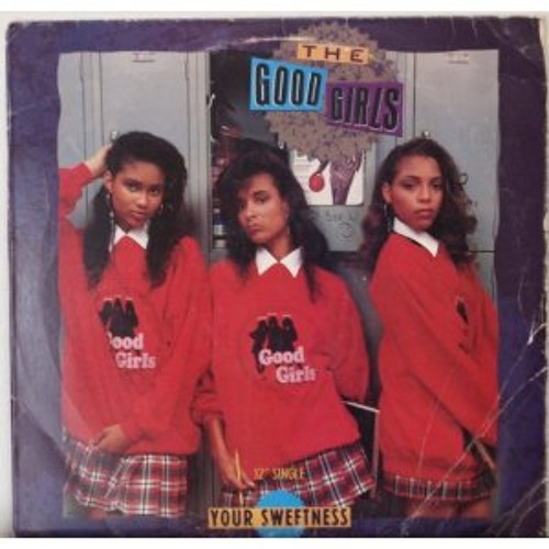 The Good Girls - Your Sweetness (Chopped & Screwed)