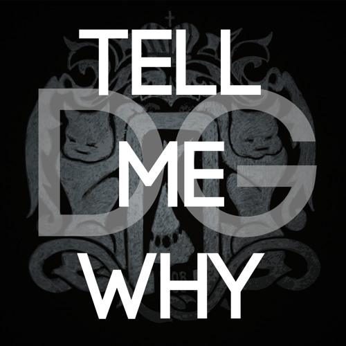 Tell Me Why (Original Mix)