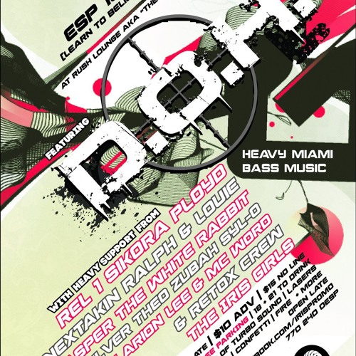 Iris Promotions Present D.O.H. in Atlanta,Ga 7/21/2012(electrobass session)