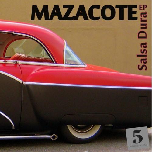Mazacote | Salsa Dura EP (2012)
