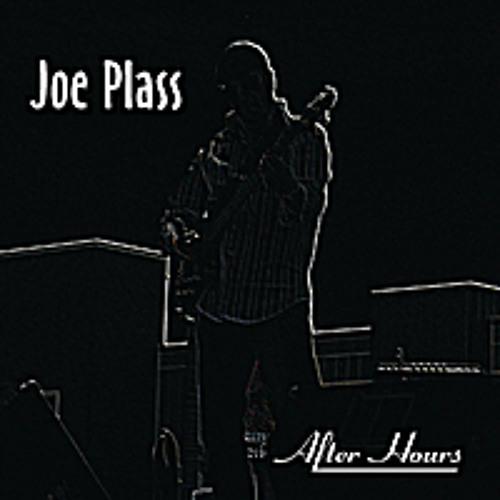 Joe Plass : After Hours