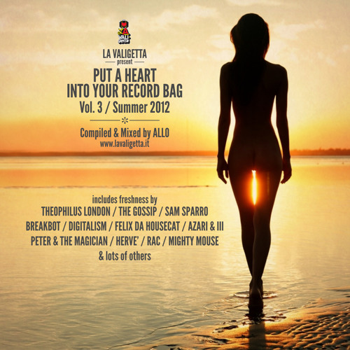 PUT A HEART INTO YOUR RECORD BAG #3 Summer 2012 [Free Download]