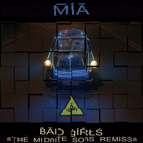Bad Girls -- Midnite Sons Remix