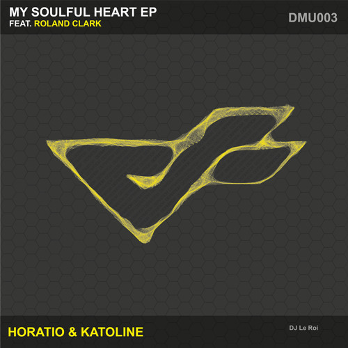 Horatio & Katoline - My Soulful Heart feat. Roland Clark