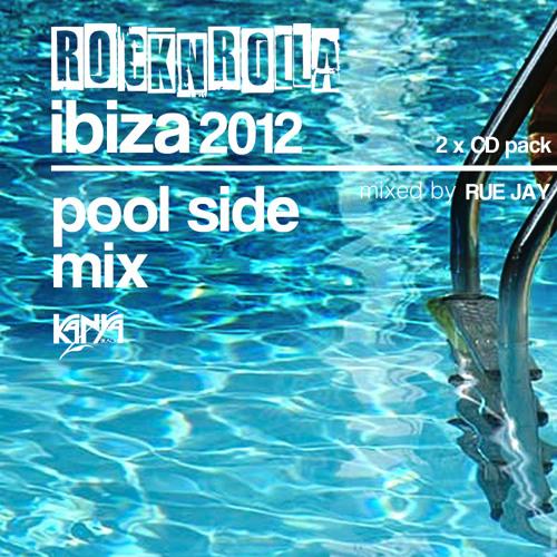 ROCKNROLLA IBIZA 2012 2xCD (POOL SIDE MIX) mixed by RUE JAY