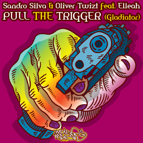 Sandro Silva and Oliver Twizt feat. Elleah - Pull The Trigger (Gladiator)