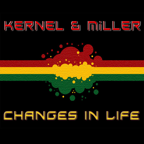 Kernel & Miller ft. Scientist - Changes in Life (Original Mix) Limited Download Available!!