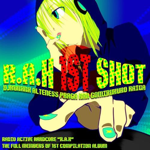 V.A. - R.A.H 1ST SHOT DEMO