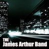 The James Arthur Band If You Let Me Mp3