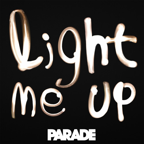 Light Me Up - new song 2012 - free download
