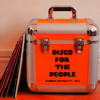 Disco For The People - Summer Edition Pt. 1 2012 (Dj Mix by Martin Brodin)