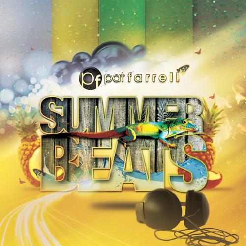 Summer Beats 2012 by Pat Farrell