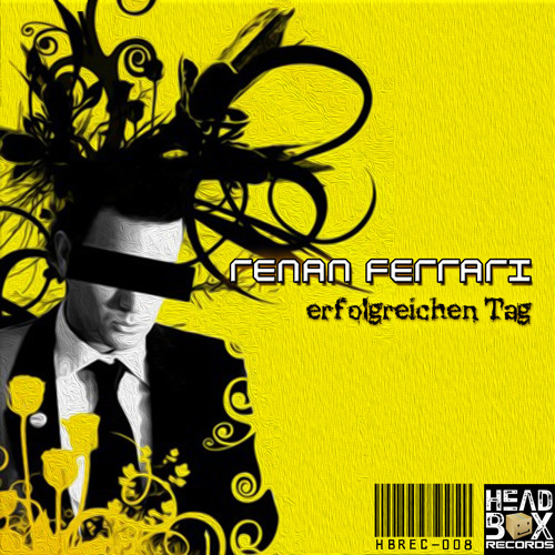 Renan Ferrari - erfolgreichen Tag / Renan Ferrari & Viollex - Love, Music and Happiness