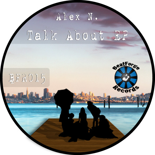 [BFR015] Alex N. - Groove (LQ and snippet)