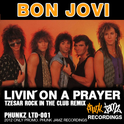 Bon Jovi - Livin on a Prayer (TZESAR Rock in the Club Remix)