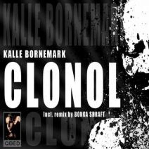 Kalle Bornemark - Clonol (Bokka Shraft Remix)