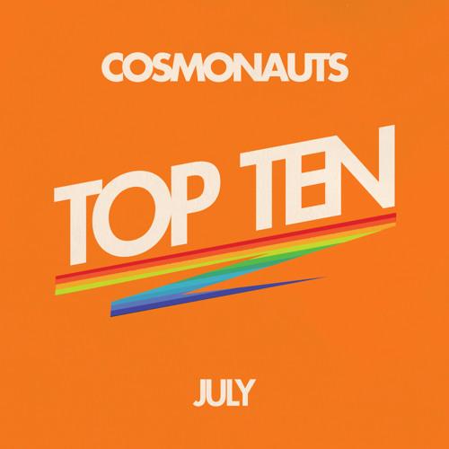 Cosmonauts-July Top Ten
