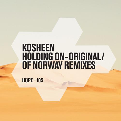 Kosheen : Holding On (August's Stella Polaris Mix) [Hope Recordings]