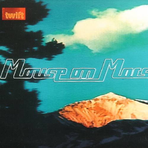 Mouse On Mars - Twift /// Too Pure, Thrill Jockey, Rough Trade, Tokuma 1997