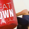 Steady130 Presents: BeatDown, Vol. 2 (1-Hour Workout Mix)