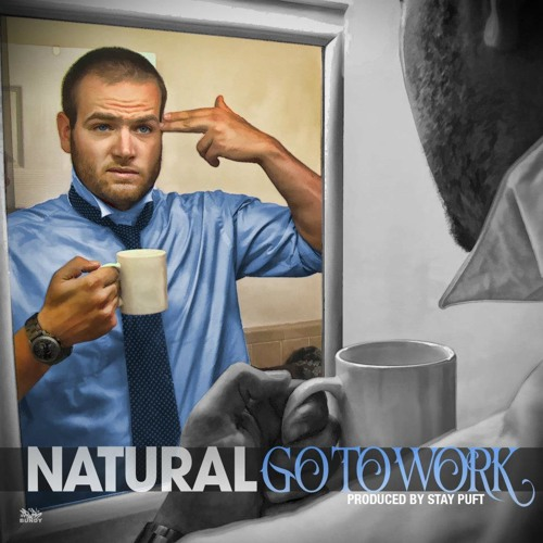 Natural - Go To Work