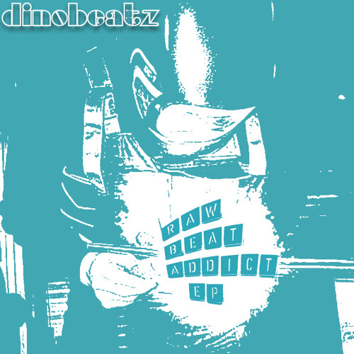 (DR02) Dinobeatz - Smokers day off (Raw Beat Addict EP)