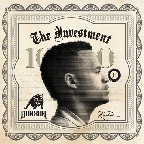 Dunson - The Investment