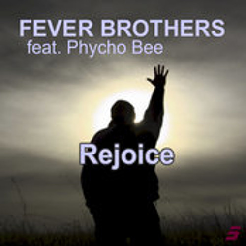Fever Brothers Feat. Psycho Bee - Rejoice (Original Instrumental) OUT NOW on -TRAXSOURCE.COM