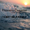 HeavenlyDesaster (covers The Kelly Family) - I can't help myself