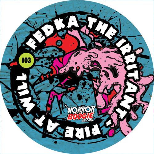 Fedka the Irritant - Stick it