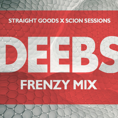 Deebs - SESSIONS x FRENZY