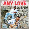Any Love - Taddy P & AJ Brown (Bass Inna Yu Face Records)