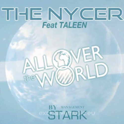 """The Nycer feat. Taleen - All Over the World (KitSch 2.0 Remix) """"Space Party"""""""