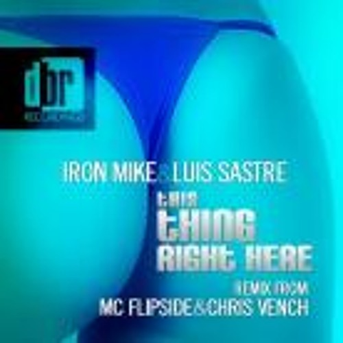 Iron Mike & Luis Sastre - This Thing (SC Edit)
