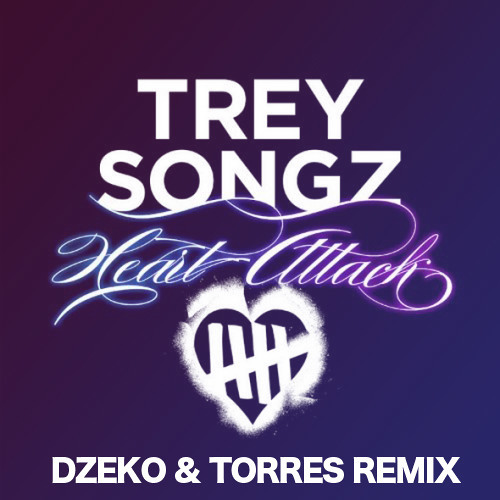 Trey Songz - Heart Attack (Dzeko & Torres Remix) *OUT NOW*