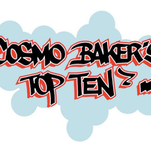 Cosmo Baker's Top Ten Mix #12