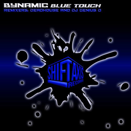 Bynamic - Blue Touch (Genius D Remix)