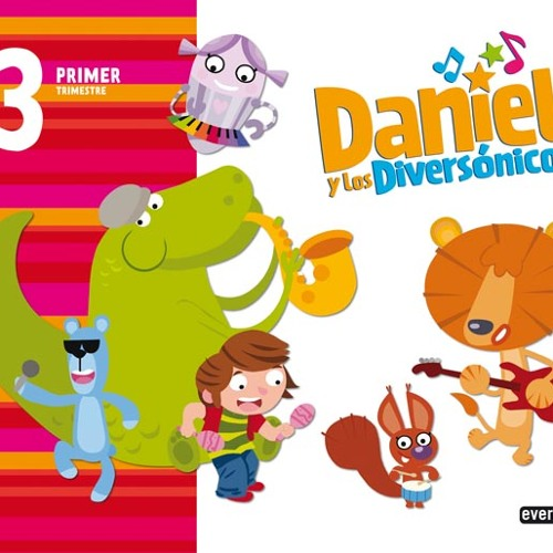 """Música para """"Daniel e os diversónicos"""" (Ed. Everest, 2012)"""