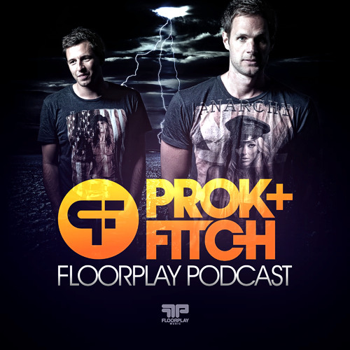 Prok & Fitch Floorplay Podcast July 2012 Live from Space Ibiza
