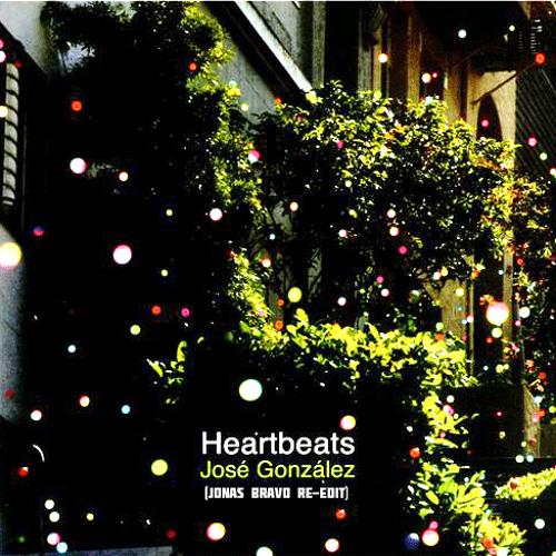 Jose Gonzalez - Heartbeats (Jonas Bravo re-rub)