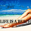 Download Rayme - Life is a Beach (2012) Mp3