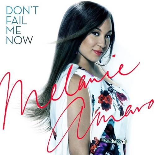 "Melanie Amaro - ""Don't Fail Me Now"""