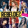 Rebeldes - Loca [English Version] (Ao Vivo)