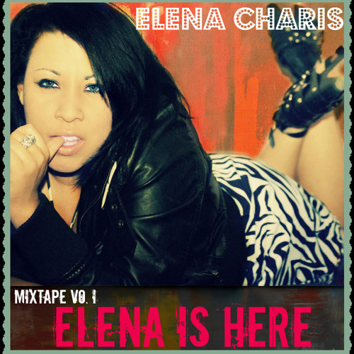 "02. Energy - Mixtape Vo. I ""Elena is Here"""