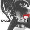 G-Low - What are you afraid of? [Loose Control] (Original Mix) [Medrado Music] *OUT NOW*