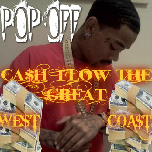 CA$H FLOW THE GREAT f,t FRESH XL MAYDAY POPLOCKING( new music)