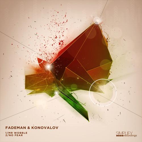 Fademan & Konovalov - Mr Wobble