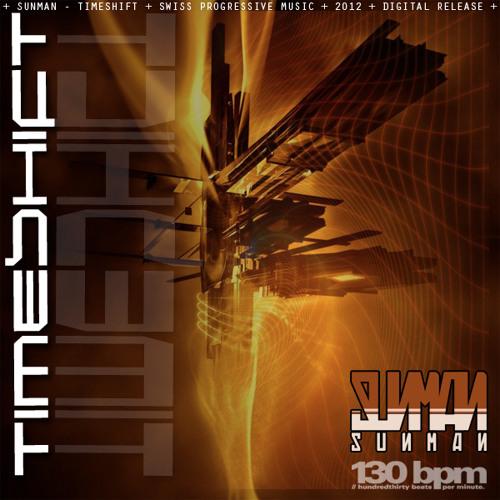 Sunman - Timeshift -  *FREE DOWNLOAD*