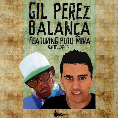 Gil Perez feat. Puto Mira - Balança (DJ Tó'M 'Brazil' Remix) FREE DOWNLOAD